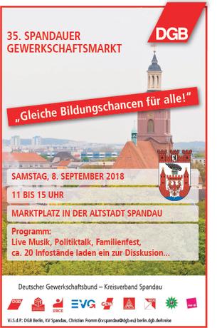 Am Samstag, 8. September 2018, lädt der DGB Kreisverband Spandau von 11.00 bis 15.00 Uhr zum 35. Spandauer Gewerkschaftsmarkt ein.