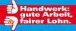 Grafik Schriftzug Handwerk: Gute Arbeit - fairer Lohn